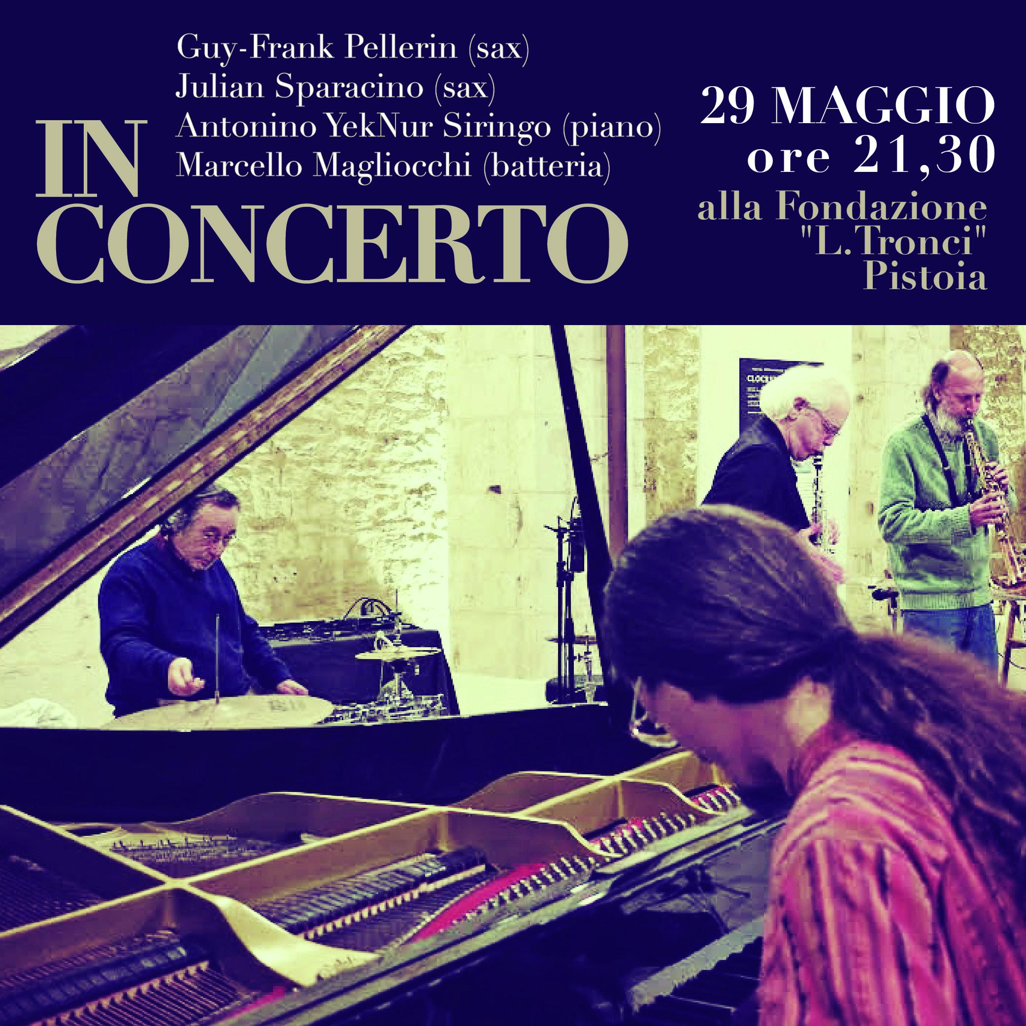 Pellerin, Sparacino, Siringo e Magliocchi in concert